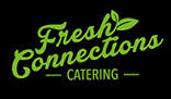 Go to Fresh Connections Catering